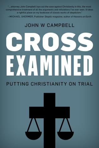 Cover image for the book Cross Examined: Putting Christianity on Trial