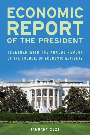 Cover image for the book Economic Report of the President, January 2021: Together with the Annual Report of the Council of Economic Advisers