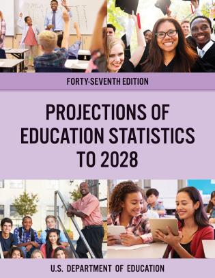 Cover image for the book Projections of Education Statistics to 2028, Forty-Seventh Edition