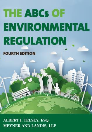 Cover image for the book The ABCs of Environmental Regulation, Fourth Edition