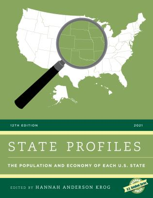 Cover image for the book State Profiles 2021: The Population and Economy of Each U.S. State, Twelfth Edition