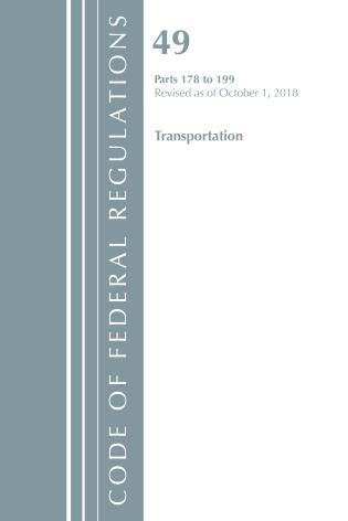 Cover image for the book Code of Federal Regulations, Title 49 Transportation 178-199, Revised as of October 1, 2018