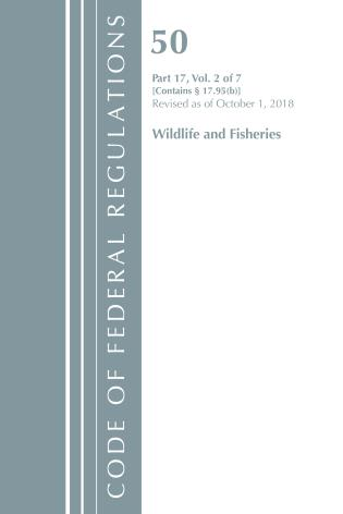 Cover image for the book Code of Federal Regulations, Title 50 Wildlife and Fisheries 17.95(b), Revised as of October 1, 2018