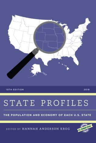 Cover image for the book State Profiles 2018: The Population and Economy of Each U.S. State, 10th Edition