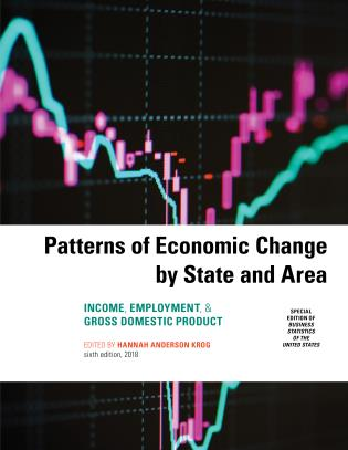 Cover image for the book Patterns of Economic Change by State and Area 2018: Income, Employment, & Gross Domestic Product, Sixth Edition