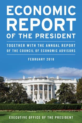 Cover image for the book Economic Report of the President, February 2018: Together with the Annual Report of the Council of Economic Advisors