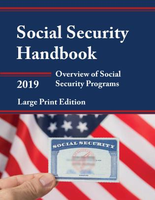 Cover image for the book Social Security Handbook 2019: Overview of Social Security Programs, Large Print Edition