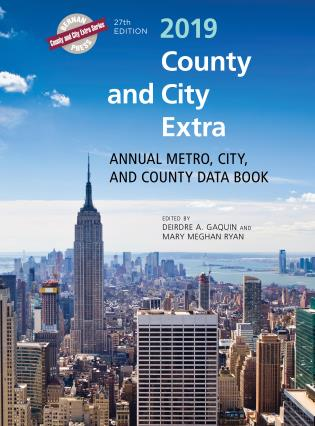 Cover image for the book County and City Extra 2019: Annual Metro, City, and County Data Book, 27th Edition