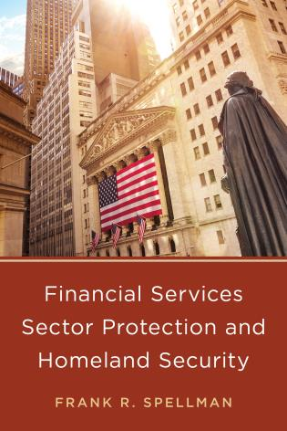 Cover image for the book Financial Services Sector Protection and Homeland Security