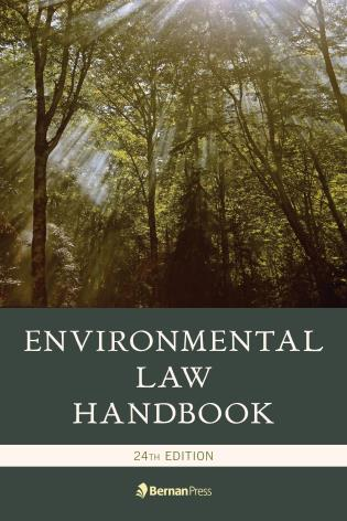 Cover image for the book Environmental Law Handbook, 24th Edition