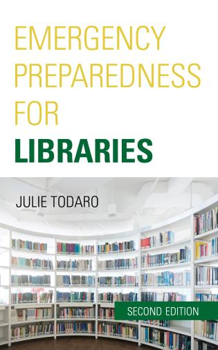 Cover image for the book Emergency Preparedness for Libraries, Second Edition
