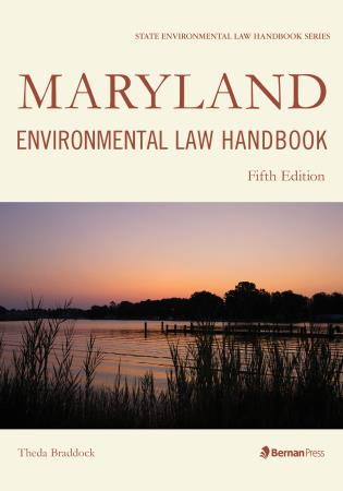 Cover image for the book Maryland Environmental Law Handbook, Fifth Edition