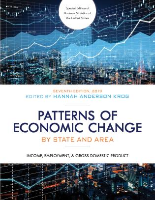 Cover image for the book Patterns of Economic Change by State and Area 2019: Income, Employment, & Gross Domestic Product, Seventh Edition