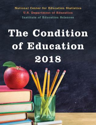 Cover image for the book The Condition of Education 2018