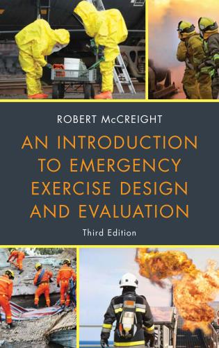 Cover image for the book An Introduction to Emergency Exercise Design and Evaluation, Third Edition