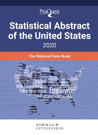 Cover image for the book ProQuest Statistical Abstract of the United States 2020: The National Data Book