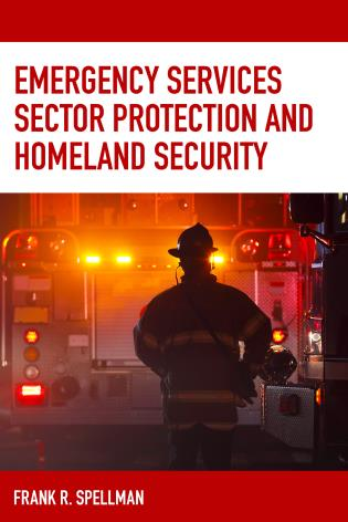 Cover image for the book Emergency Services Sector Protection and Homeland Security