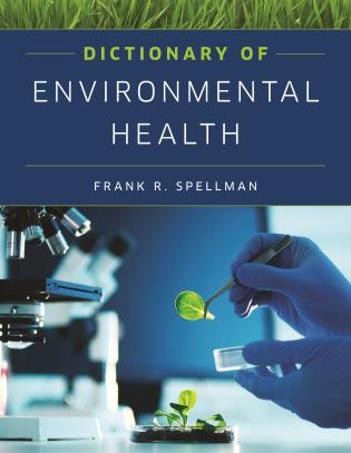 Cover image for the book Dictionary of Environmental Health