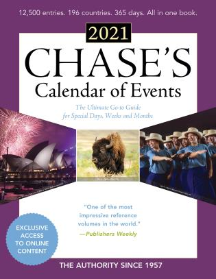 Cover image for the book Chase's Calendar of Events 2021: The Ultimate Go-to Guide for Special Days, Weeks and Months