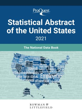 Cover image for the book ProQuest Statistical Abstract of the United States 2021: The National Data Book