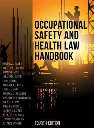 Cover image for the book Occupational Safety and Health Law Handbook, Fourth Edition