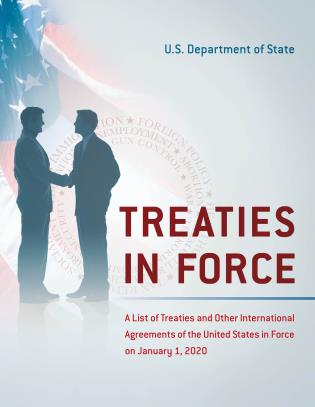 Cover image for the book Treaties in Force: A List of Treaties and Other International Agreements of the United States in Force on January 1, 2020