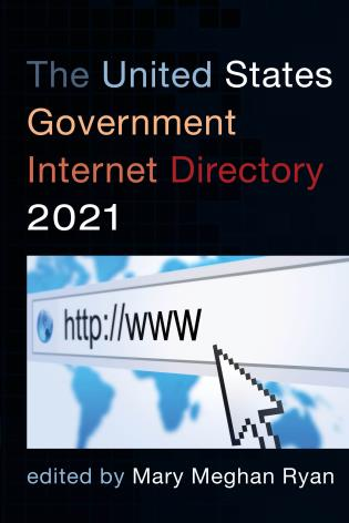 Cover image for the book The United States Government Internet Directory 2021