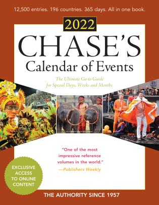 Cover image for the book Chase's Calendar of Events 2022: The Ultimate Go-to Guide for Special Days, Weeks and Months