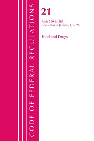 Cover image for the book Code of Federal Regulations, Title 21 Food and Drugs 200-299, Revised as of April 1, 2020