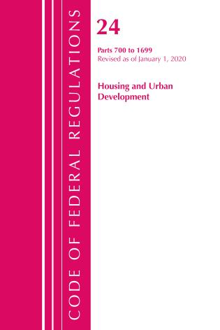 Cover image for the book Code of Federal Regulations, Title 24 Housing and Urban Development 700-1699, Revised as of April 1, 2020