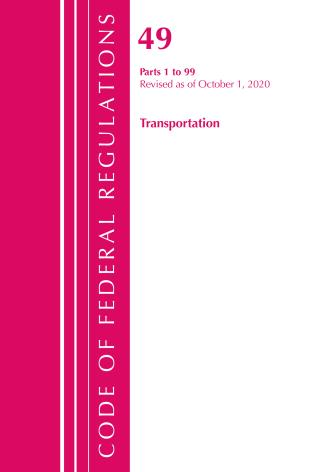 Cover image for the book Code of Federal Regulations, Title 49 Transportation 1-99, Revised as of October 1, 2020