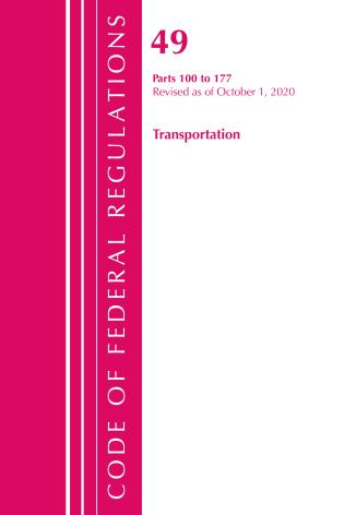 Cover image for the book Code of Federal Regulations, Title 49 Transportation 100-177, Revised as of October 1, 2020