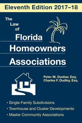 Cover image for the book The Law of Florida Homeowners Association, Eleventh Edition