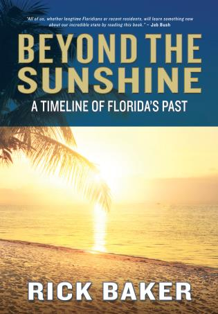 Cover image for the book Beyond the Sunshine: A Timeline of Florida's Past