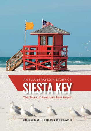 Cover image for the book An Illustrated History of Siesta Key: The Story of America's Best Beach