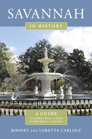 Cover image for the book Savannah in History: A Guide to More Than 75 Sites in Historical Context