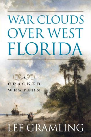 Cover image for the book War Clouds Over West Florida