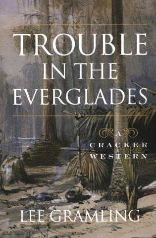 Cover image for the book Trouble in the Everglades