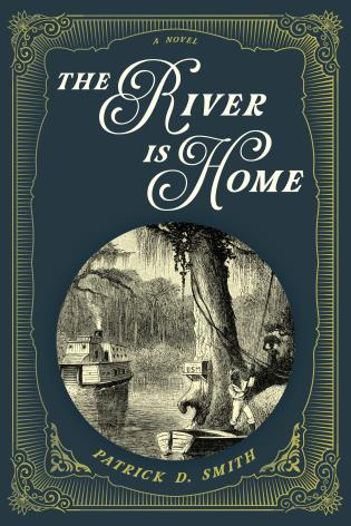 Cover image for the book The River Is Home: A Novel