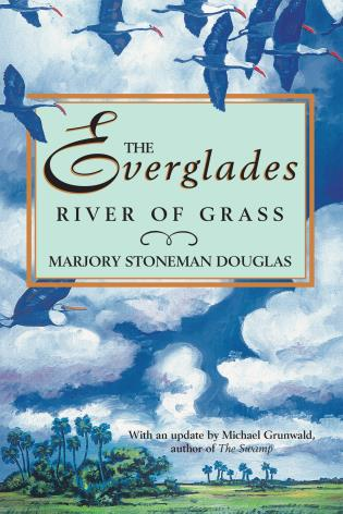 Cover image for the book The Everglades: River of Grass