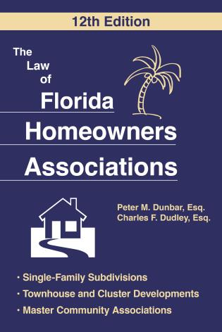 Cover image for the book The Law of Florida Homeowners Association, 12th Edition