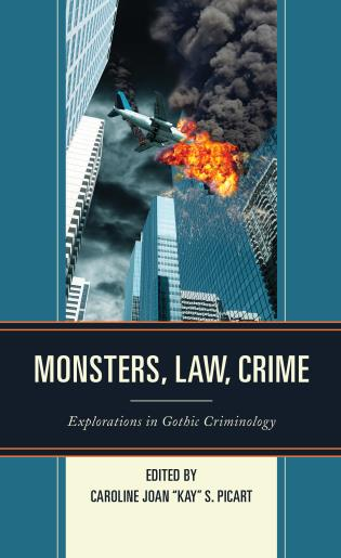 Cover image for the book Monsters, Law, Crime: Explorations in Gothic Criminology
