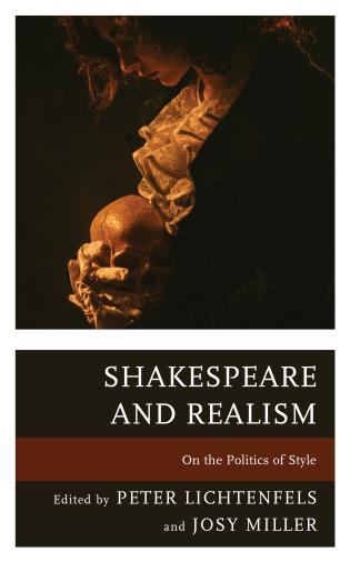 Cover image for the book Shakespeare and Realism: On the Politics of Style