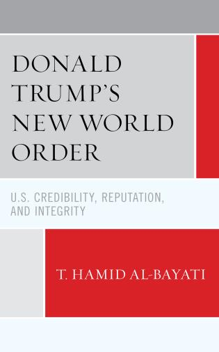 Cover image for the book Donald Trump's New World Order: U.S. Credibility, Reputation, and Integrity