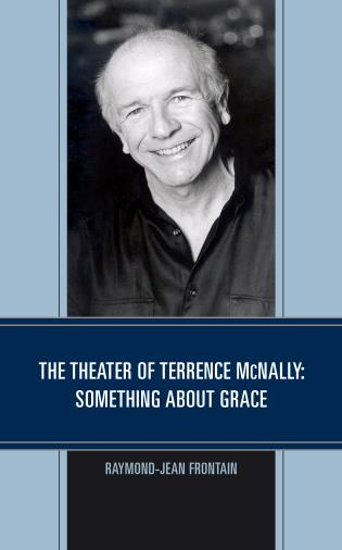 Cover image for the book The Theater of Terrence McNally: Something about Grace