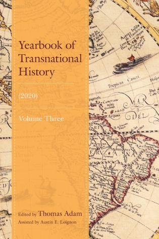 Cover image for the book Yearbook of Transnational History: (2020), Volume 3