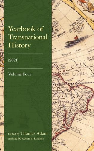 Cover image for the book Yearbook of Transnational History: (2021), Volume 4