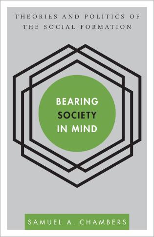 Cover image for the book Bearing Society in Mind: Theories and Politics of the Social Formation