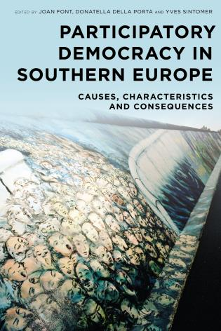 Cover image for the book Participatory Democracy in Southern Europe: Causes, Characteristics and Consequences