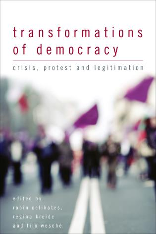 Cover image for the book Transformations of Democracy: Crisis, Protest and Legitimation